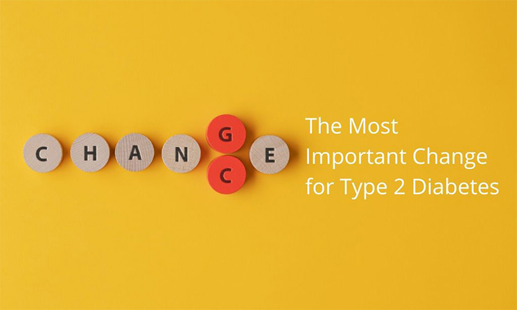 The Most Important Change For Type 2 Diabetes